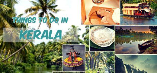Kerala Travel Guide: Things To Do In Kerala 2021