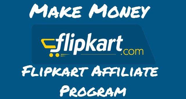 Flipkart affiliate Program – Make Money From Flipkart With Proof 2021