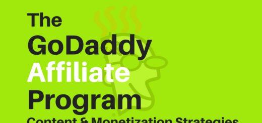 GoDaddy Affiliate Marketing Program Review – 2021