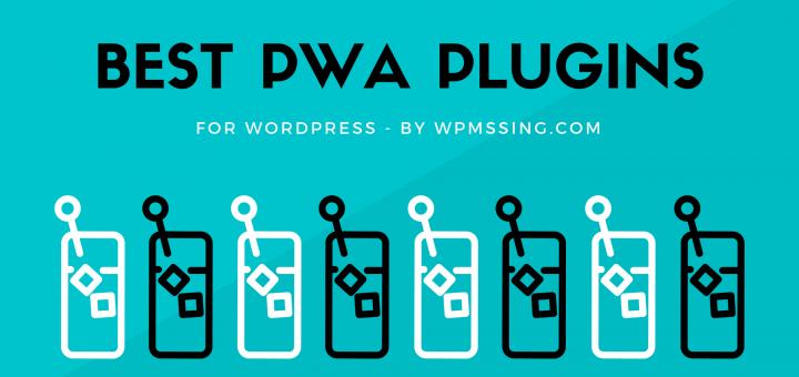 Best PWA WordPress Plugins 2021
